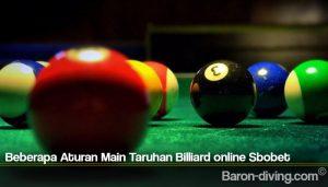 Beberapa Aturan Main Taruhan Billiard online Sbobet