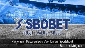 Penjelasan Pasaran Bola Voor Dalam Sportsbook