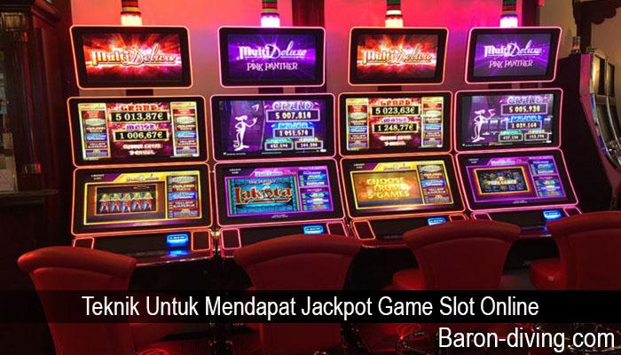 Teknik Untuk Mendapat Jackpot Game Slot Online
