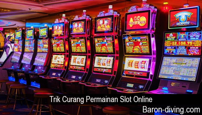 Trik Curang Permainan Slot Online