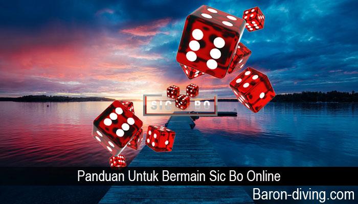 Panduan Untuk Bermain Sic Bo Online