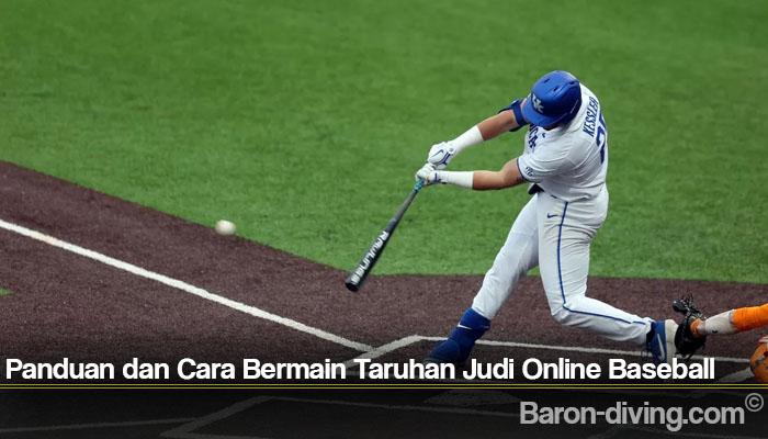 Panduan dan Cara Bermain Taruhan Judi Online Baseball